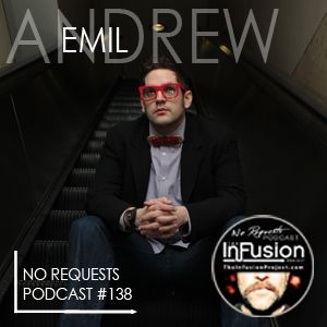 Andrew Emil - No Requests Podcast 138