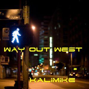 Way Out West KaliMike Inthemix #11