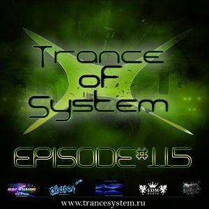 DJ Denori - Trance Of System Episode #116