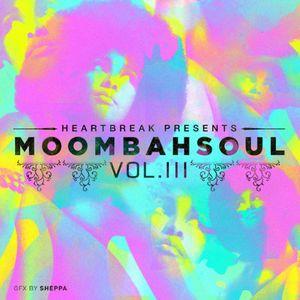 Heartbreak Presents Moombahsoul III The Finale