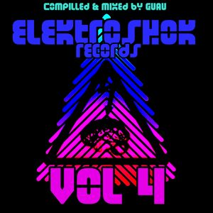 GUAU : ELEKTROSHOK RECORDS VOL 4