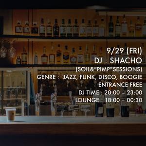 DJ Lounge 0929 DJ SHACHO