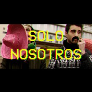 Engresca't 2017 - SOLO NOSOTROS