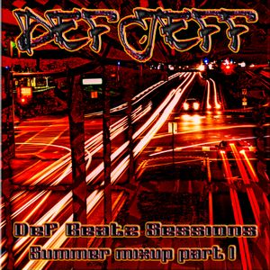 """Def Jeff Def Beatz Sessions - Summer Mixup Vol 1 """"The Early Night Mix"""""""