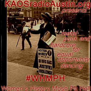 WHMPH 2015 Vol.1 KAOS radio Austin Mosh Pit Hell of Metal Punk Hardcore w doormouse dmf