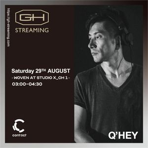 Q'hey Live Mix at WOVEN by Mixmag Japan, Contact Tokyo, Aug 2020