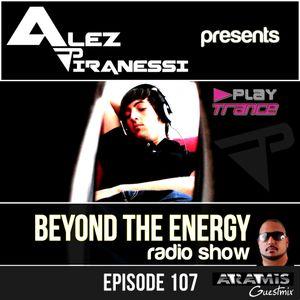 ALEZ Piranessi - Beyond the energy 107 (Aramis Guestmix)