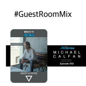 Michael Calfan -  #GuestRoomMix Episode 10 08/10/2015