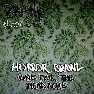 Horror Brawl - One For The Headache