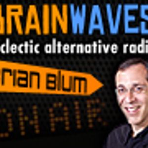 Brainwaves - eclectic alternative with Brian Blum - ep34