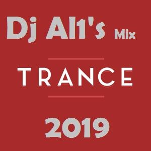 DJ_AL1's Trance mix 2019 vol 1