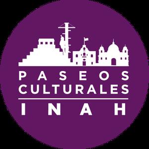 Paseos Culturales INAH. Por los caminos de tierra adentro