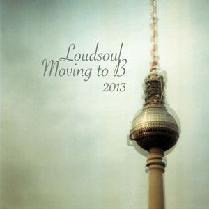 Moving to B 2013