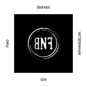 BNFMIX 029 - Pak0 _ Arhangelsk
