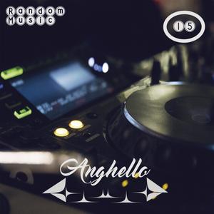 Anghello Random Music #15