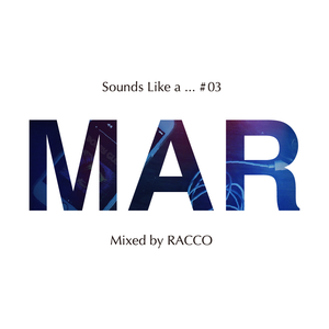 Sounds Like a ... #03 (MAR)