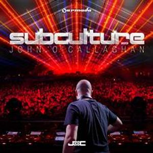 Ashton Reports & Armada Music present - Out Soon! John O 'Callaghan – Subculture 2013