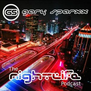 Gary Sparxx (The Nightlife Podcast) May 2011