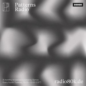 Patterns Radio Nr. 01 w/ Samsa
