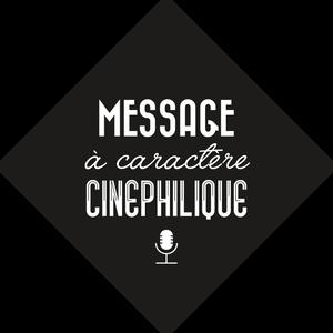 Message à Caractère Cinéphilique S02 Ep10 - Le Grand Détournement (AKA La Classe Américaine)