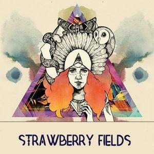 Strawberry Fields 2013 - Artist Mix