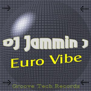 DJ Jammin J Euro Vibe