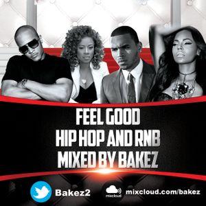 Bakez Feel Good Hip Hop/RnB