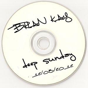 Deep Sunday 12 August Brian Kay dj set mixlr.com/brian-p/