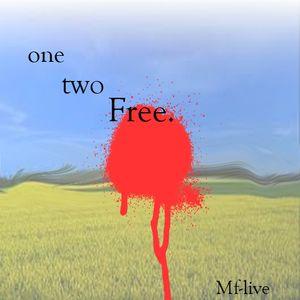 One Two Free By RamonGSalazar Aka Mf-live
