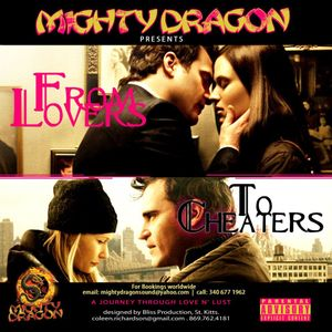 MIGHTY DRAGON PRESENTS From Lovers to Cheaters