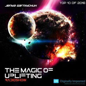 Jenya Garniychuk - The Magic Of Uplifting # 050 [Top 10 of 2016]