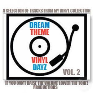 Dream Theme - Vinyl Dayz part 2 (playback 09/05/12)