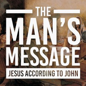 May 31, 2015 - THE MAN's Message Part 2
