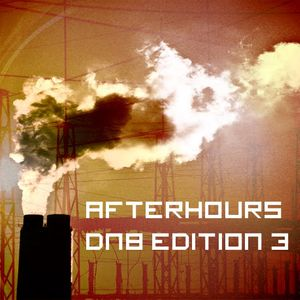 Afterhours Drum&Bass Edition 3