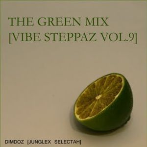 VibeSteppaz Vol. 9 (Green Mix) – mixed by DimDoz