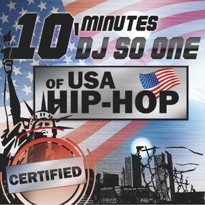 So One - 10 minutes of Us Hip Hop Certified