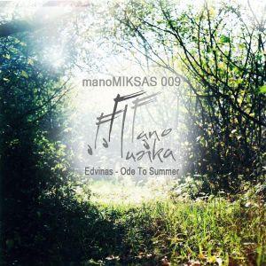 manoMIKSAS 009: Edvinas - Ode To Summer