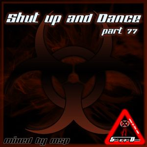 Shut up and Dance (Part 77) - MSP Live in the Mix