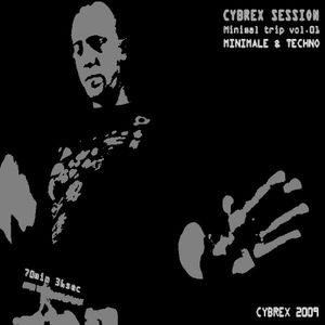 CYBREX - Minimal Trip vol. 01 (Cybrex session 2009)