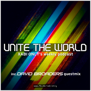 Xabi Only - Unite The World #044 (inc. David Broaders Guestmix) [25-03-2014]