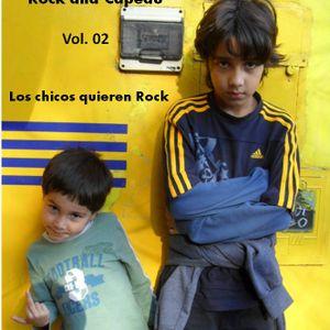 Los Chicos Quieren Rock - Vol. 02