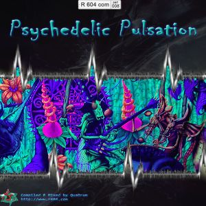604th Region ## 008 - Psychedelic Pulsation