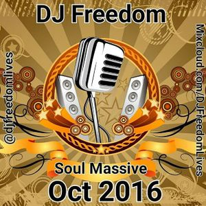 "DJ Freedom's ""Soul Massive"" on Urban Movement Radio (Sat, Oct 1, 2016) 2 hours"