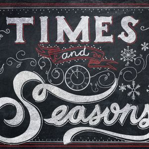 Times and Seasons - Season of Waiting