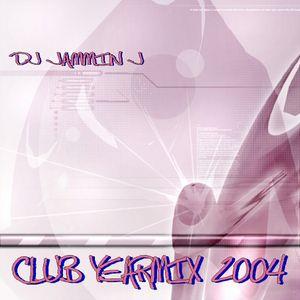 DJ JAMMIN J - CLUB YEARMIX 2004