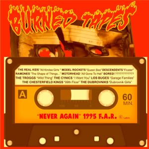 """BURNED TAPES : """"NEVER AGAIN"""" (A side) 1995 Rock´n´Roll Bar F.A.R. Ourense"""