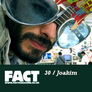 FACT Mix 30: Joakim