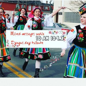Mixed Messages Radio Episode 21 - A Dyngus Day Tribute-