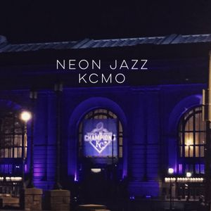 Neon Jazz - Episode 338 - 4.6.16