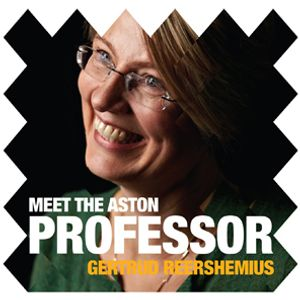 Meet the Aston Professor - Gertrud Reershemius